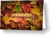 Believe-autumn Greeting Card
