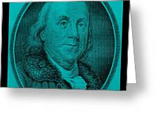 Ben Franklin In Turquois Greeting Card