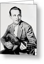 Bing Crosby 025 Greeting Card