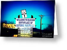 Birthplace Of Route 66 Greeting Card