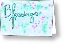 Blessings Greeting Card by Rosana Ortiz