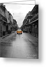 Bourbon Street Taxi Cab French Quarter New Orleans Color Splash Black And White Greeting Card