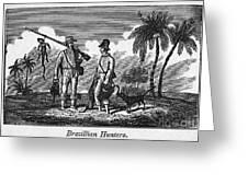 Brazil: Hunters, C1820 Greeting Card