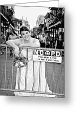 Bride On The Barricade On Bourbon St Nola Greeting Card