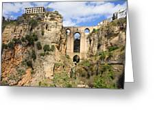 Bridge In Ronda Greeting Card