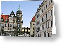 Bridge Over Taschenberg Street Dresden Greeting Card by Christine Till