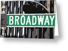 Broadway Sign Color 6 Greeting Card