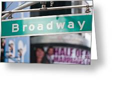 Broadway Street Sign I Greeting Card