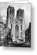 Brussels: Cathedral, 1838 Greeting Card