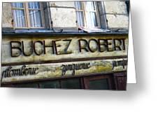 Buchez Robert Greeting Card by Georgia Fowler
