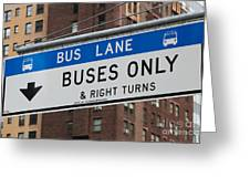 Buses Only I Greeting Card