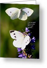 Butterflies - Cabbage White - Enjoyed The Togetherness Greeting Card