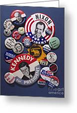 Campaign Buttons Greeting Card