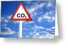 Carbon Dioxide And Global Warming Greeting Card by Victor De Schwanberg