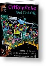 Carnevale Dei Colori - Venezia Greeting Card