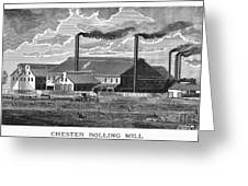 Chester Rolling Mill Greeting Card