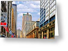 Chicago - Looking South From Lasalle Street Greeting Card