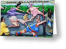 Chocolate Motivation Greeting Card by Alison  Galvan