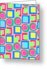 Circles And Squares Greeting Card