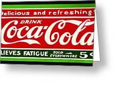 Coca-cola  Relieves Fatigue Greeting Card