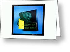 Complaint Dept Greeting Card