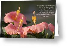Consider The Lilies How They Grow Greeting Card