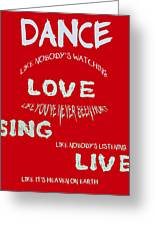 Dance Like Nobody's Watching - Red Greeting Card
