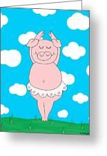 Dancer Pig  Greeting Card
