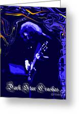 Dark Star Crashes The Grateful Dead Greeting Card