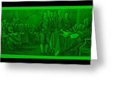 Declaration Of Independence In Green Greeting Card by Rob Hans