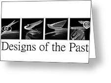Designs Of The Past Greeting Card
