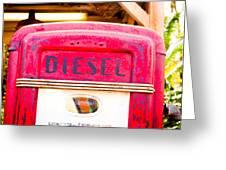 Diesel Pump Greeting Card by Tom Gowanlock
