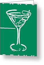 Do Not Panic - Drink Martini - Green Greeting Card