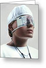 Doctor Blinded By Money, Conceptual Image Greeting Card