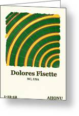 Dolores Fisette Greeting Card