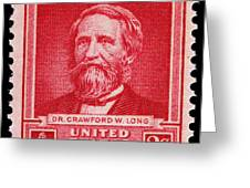 Dr Crawford W Long Postage Stamp Greeting Card