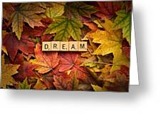 Dream-autumn Greeting Card