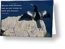 Dream Lofty Dreams Greeting Card