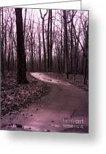 Dreamy Surreal Fantasy Woodlands Nature Path Greeting Card by Kathy Fornal