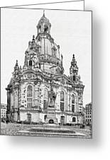 Dresden's Church Of Our Lady - Reminder Of Peace Greeting Card