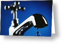 Dripping Tap Greeting Card