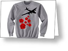 Drop Bouquets Not Bombs Custom Painted Crewneck Sweatshirt Greeting Card