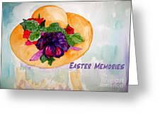 Easter Memories Greeting Card