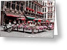 Enjoying The Grand Place Greeting Card