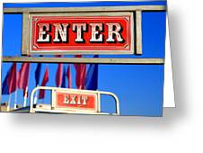 Enter And Exit Signs Greeting Card
