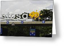 Entrance Gate For Sentosa Island In Singapore Greeting Card