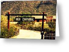 Entrance To The High Chaparral Ranch Greeting Card