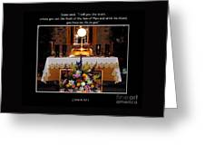 Eucharist Unless You Eat The Flesh Greeting Card by Rose Santuci-Sofranko