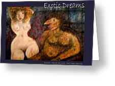 Exotic Dreams  Greeting Card