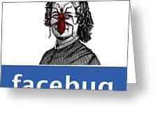Facebug For Women Greeting Card